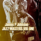 James P Johnson Jazz Masters Vol 1 by James P. Johnson