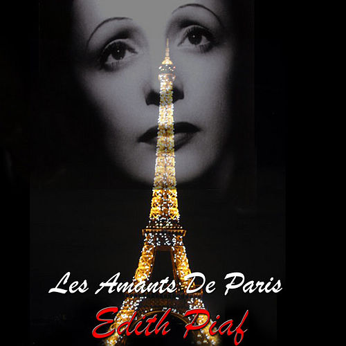 Les Amants De Paris by Edith Piaf