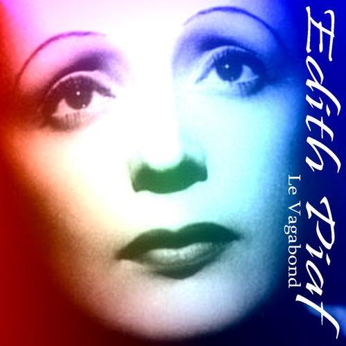 Le Vagabond by Edith Piaf