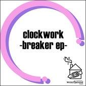 Breaker EP by Clockwork