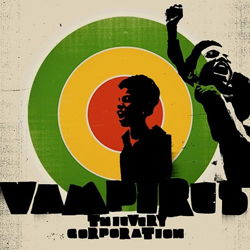 Vampires von Thievery Corporation