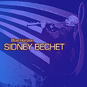 Blue Horizon by Sidney Bechet