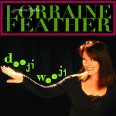 Dooji Wooji by Lorraine Feather
