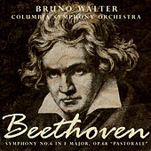 Bruno Walter: Beethoven - Symphony No. 6 in F major, Op. 68 (Digitally Remastered) by Bruno Walter