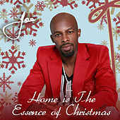 Home Is The Essence Of Christmas by Joe