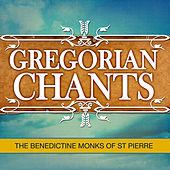 Gregorian Chants by The Benedictine Monks Of St. Pierre