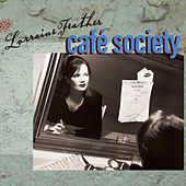 Café Society by Lorraine Feather