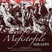 Serafin: Boito - Mefistofele (Digitally Remastered) by Various Artists