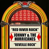 Red River Rock / Reveille Rock by Johnny & The Hurricanes