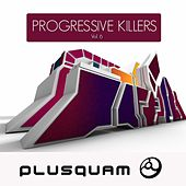 Progressive Killers Vol. 6 by Various Artists