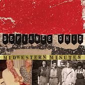 Midwestern Minutes by Defiance, Ohio