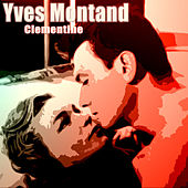 Clementine by Yves Montand