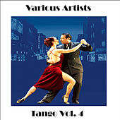 Tangos Vol. 4 by Various Artists