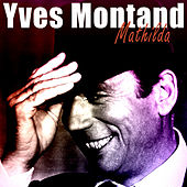 Mathilda by Yves Montand