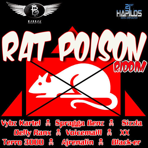 Rat Poison Riddim by Various Artists