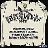 Rulez Riddim by Various Artists