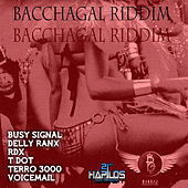 Bacchagal Riddim by Various Artists