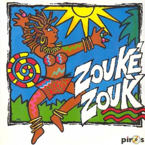 Zouké Zouk by Zouké Zouk