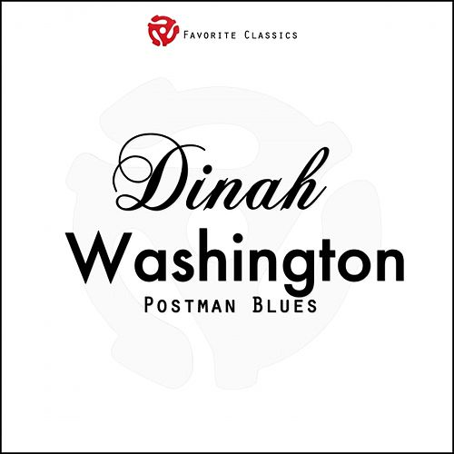 Postman Blues by Dinah Washington