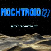 Metroid Medley - Single by Mochtroid127