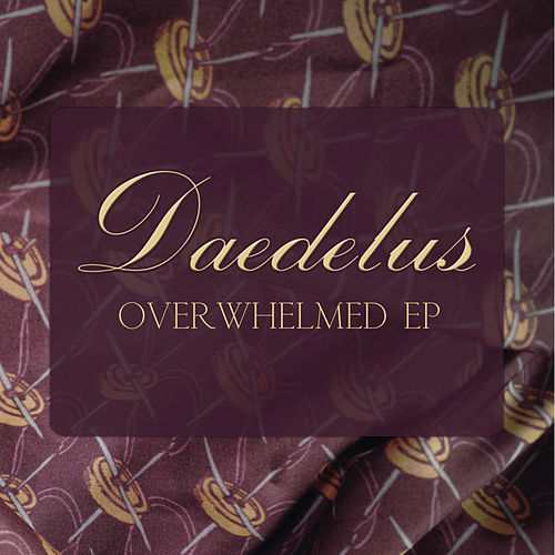Overwhelmed EP by Daedelus
