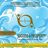 Success & Prosperity - Healing Waters embedded with Brainwave Pulses by Binaural Beats Project