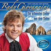 Die schönsten Lieder aus dem Süden by Rudy Giovannini