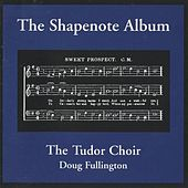 The Shapenote Album by Doug Fullington
