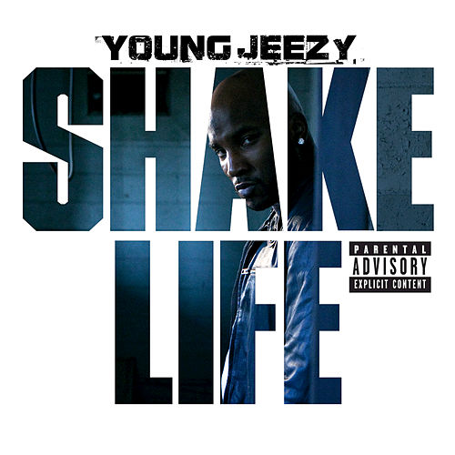Shake Life by Jeezy