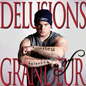 Delusions of Grandeur by Various Artists