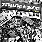 Ready to Save - Single by Satellites and Sirens