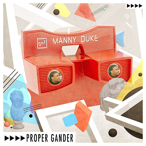 Proper Gander by Manny Duke