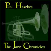 The Jazz Chronicles by Pete Hawkes