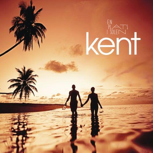 En plats i solen by Kent
