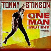 One Man Mutiny by Tommy Stinson