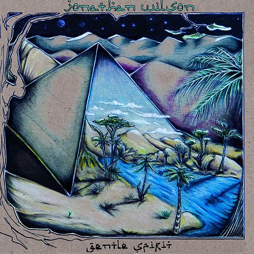 Gentle Spirit by Jonathan Wilson