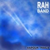 Vapour Trails (feat. Susanna) by Rah Band