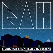 Living for the Nitelife (feat. Susanna) by Rah Band