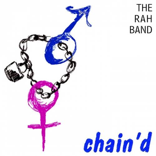 Chain'd by Rah Band