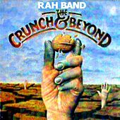 The Crunch & Beyond by Rah Band