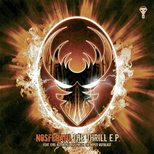 The Thrill - EP by Nosferatu
