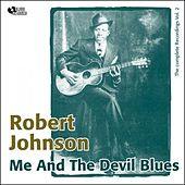Me and the Devil Blues (Complete Recordings, Vol. 2) by ROBERT JOHNSON