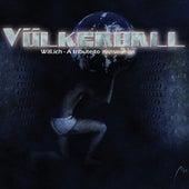 Will.ich (A Tribute to Rammstein) by Völkerball