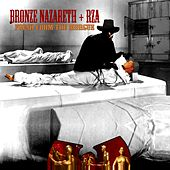 Fresh From The Morgue (feat. RZA of Wu-Tang Clan) - Single by Bronze Nazareth