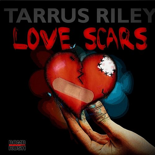 Love Scars (Single, Riddim, Jugglin) by Tarrus Riley