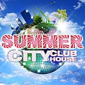 Summer City Club House, Vol.1 (Vocal, Electro, Dirty Disco and Tribal House Grooves - Future Ibiza and Essential Balearic Prod.) by Various Artists