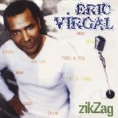 Zig Zag by Eric Virgal