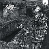 F.O.A.D by Darkthrone