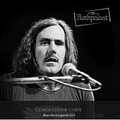 Rockpalast: Bluesrock Legends Vol.1 by Commander Cody