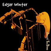 Jazzin' The Blues by Edgar Winter